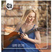 Cd Anna Likhacheva Gran Recital