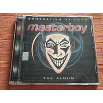 Cd Masterboy - Generation Of Love - The Album - Cd
