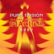 Cd Pura Pasion Banda Machos