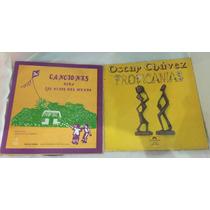 Lote De 2 Discos, Música Para Niños Y Óscar Chavez.
