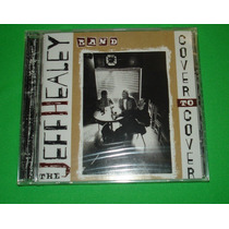 Cd The Jeff Healey Band - Cover To Cover