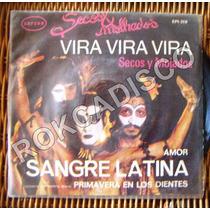 Rock Sudamericano, Secos Y Mojados, Vira Vira Vira, Ep 7´,