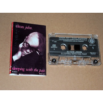 Elton John Sleeping With The Past Cassette Kct