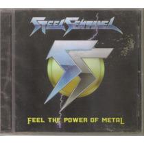 Steel Sentinel - Feel The Power.. ( Metal Mexicano ) Cd Rock