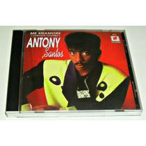 Cd Antony Santos / Me Enamore / Descontinuado