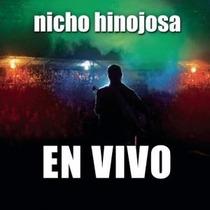 Nicho Hinojosa En Vivo