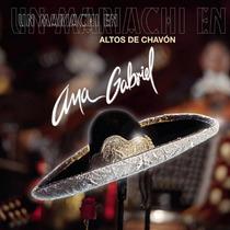 Mariachi En Altos De Chavon / Ana Gabriel / Disco Cd + Dvd