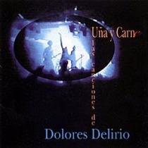 Cd Original Dolores Delirio Uña Y Carne No Ves El Sol Locura