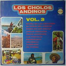 Los Cholos Andinos Lp Folklore Sudamericano Peru Bolivia