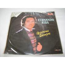 Fernando Riba. Quiereme Siempre. Disco S.p.