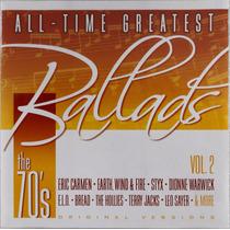 Cd Disco Compacto All-time Greatest Ballads Vol. 2 The 70