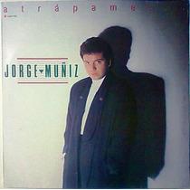 Jorge Muñiz Atrapame Condename Lp 1ra Edicion Cancionero Au1