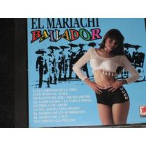 * El Mariachi Bailador * C D 12 Tracks