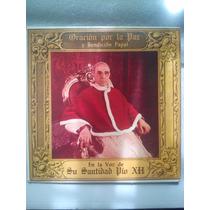 Papa Pio Xii Oracion Por La Paz Y Bendicion Papal Lp 78rpm