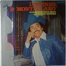 Lorenzo De Monteclaro Abrazado De Un Poste Lp Norteño Raro