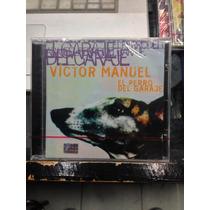 Victor Manuel El Perro Del Garage Cd Nuevo