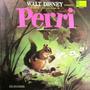 Walt Disney Presenta - El Cuento Y Las Canciones De Perri Lp