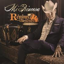 Mi Princesa / Remmy Valenzuela / Disco Cd Con 12 Canciones