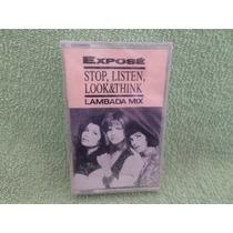 Expose Stop Listen Look Think Lambada Mix Cassette