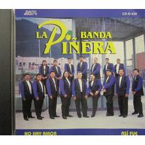 Banda La Piñera - No Hay Amor Así Fue