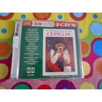 Cepillin Cd 30 Exitos. 2 Cds.