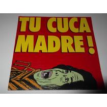 La Cuca Cd Tu Cuca Madre La Lupita Cafe Tacuba Caifanes