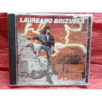 Cd Laureano Brizuel De Poder A Poder -1991-nuevo
