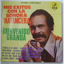 Bienvenido Granda / Mis Exitos 1 Disco Lp Vinilo