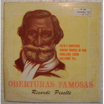 Obertauras Famosas / Ricardi Piselli 1 Disco Lp Vinilo