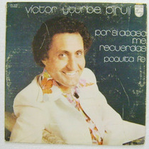 Victor Iturbe Pirulí / Por Si Acaso Me.... 1 Disco Lp Vinil