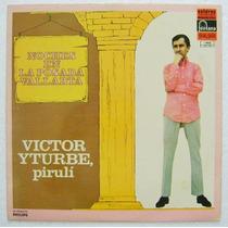 Victor Iturbe Pirulí / Noches En La Posada 1 Disco Lp Vinil