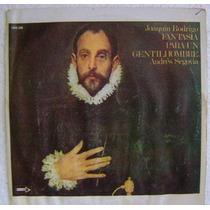 Andrés Segovia / Fantasia Para Un.... 1 Disco Lp Vinilo