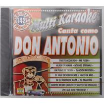 Cd Disco Compacto Multi Karaoke Canta Como Don Antonio Nuevo