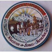 Los Monarcas Del Papaloapan Nuestros Sones Jarochos Cd 1994