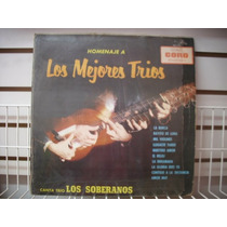 Los Soberanos - Homenaje A Los Mejores Trios Lp Nacional