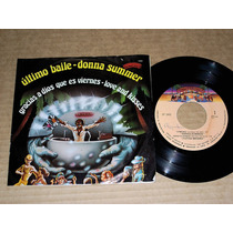 Donna Summer Ultimo Baile Love And Kisses Viernes Ep 7