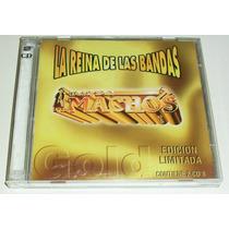 2 Cd Banda Machos La Reina De Las Bandas Gold Ed Limitada
