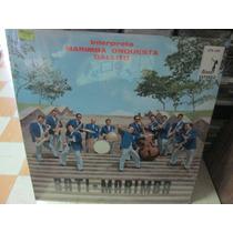 Marimba Orquesta Gallito Disco Lp Nuevo Bati Marimba ---