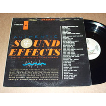 Sound Effects Authentic Vol. 6 Lp Acetato Efectos De Sonido