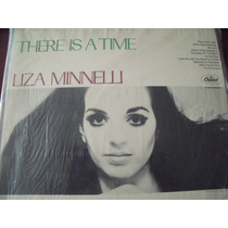 Lp Liza Minelli There Is A Time, Importado