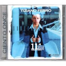 Disco Compacto Cd Tiziano Ferro Ciento Once 111