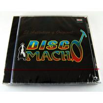 Disco Macho / El Autentico Y Original Cd Nuevo 1a Ed 1994