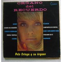 Polo Ortega / Organo Del Recuerdo 1 Disco Lp Vinilo