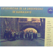 Estudiantina De La Universidad De Guanajuato - Vol - 2