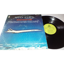 Franck Pourcel Y Su Gran Orquesta - Cocorde Lp Vinyl 1976