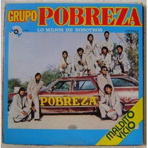 Grupo Pobreza / Lo Mejor De Nosotros 1 Disco Lp Vinilo