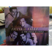 Frankie Valli & The Four Seasons. The Definitive. Rhino