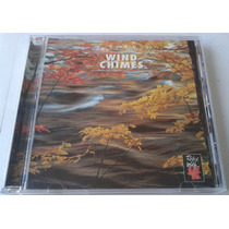 Relax With Wind Chimes Cd Raro Made In Canada 1997 Bvf