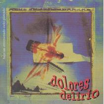 Cd Original Dolores Delirio Bajo Un Envenenado Cielo Platead