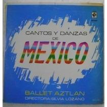 Ballet Aztlan / Cantos Y Danzas De Mexico 1 Disco Lp Vinilo